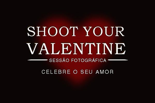 SESSÃO FOTOGRÁFICA/EVENTO SHOOT YOUR VALENTINE